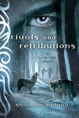 Rivals and Retribution (13 to Life, #5)
