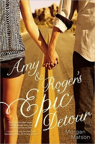 Book cover for Amy & Roger's Epic Detour by Morgan Matson