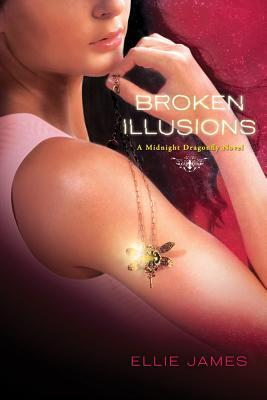 Broken Illusions (Midnight Dragonfly ,#2)