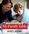 My Family Table: A Passionate Plea for Home Cooking