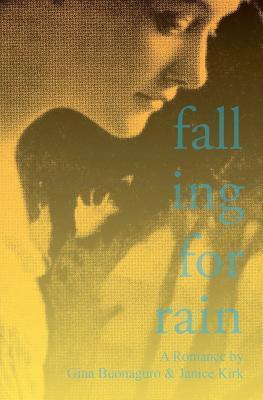 Falling for Rain