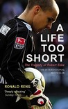 A Life Too Short: The Story of Robert Enke