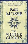 The Winter Ghosts. Kate Mosse