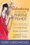 Introducing The Honorable Phryne Fisher (Phryne Fisher, #1, #2, #3)