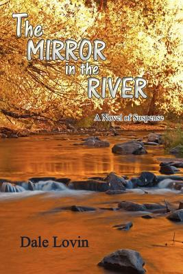 The Mirror in the River