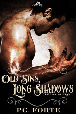 Old Sins, Long Shadows (Children of Night, #2)