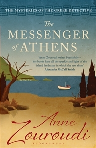 The Messenger of Athens. Anne Zouroudi