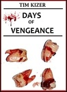 Days of Vengeance (a paranormal horror novel)