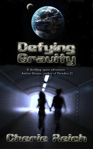 Defying Gravity (Gravity, #1)