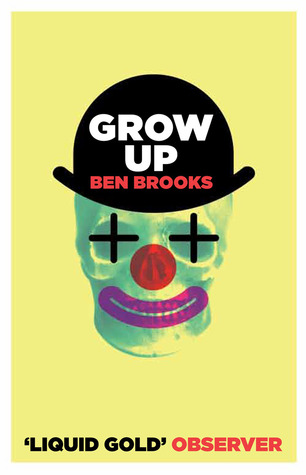 book cover of Grow Up by Ben Brooks