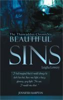 Beautiful Sins: Leigha Lowery  (The Thaneaddus Chronicles #1)