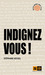 Indignez-vous !