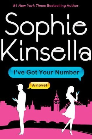 Cover of I've Got Your Number by Sophie Kinsella