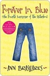 Forever in Blue: The Fourth Summer of the Sisterhood (The Sisterhood of the Traveling Pants, #4)