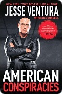 American Conspiracies by Jesse Ventura