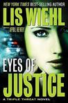 Eyes Of Justice (A Triple Threat Novel)