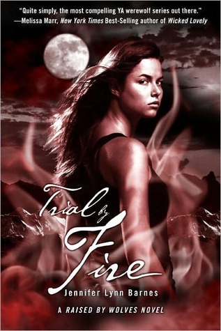 Trial by Fire (Raised by Wolves #2)