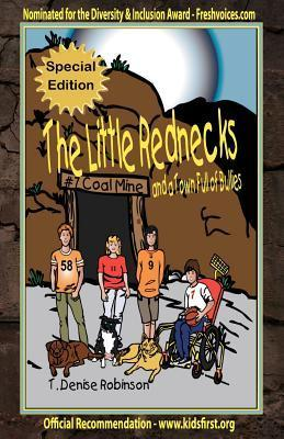 The Little Rednecks and a Town Full of Bullies Special Edition