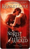 No Rest for the Wicked (Immortals After Dark, #2)