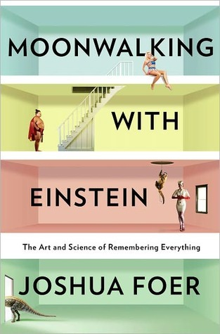 Moonwalking with Einstein: The Art and Science of Remembering Everything View a preview of this book online Moonwalking with Einstein: The Art and Science of Remembering Everything