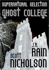 Ghost College (Supernatural Selection #1)