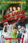 The Living Dead Boy: A Young Adult Zombie Novel