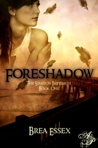 Foreshadow (The Shadow Imperium Trilogy, #1)