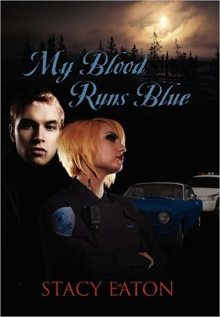My Blood Runs Blue by Stacy Eaton