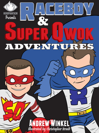 Raceboy & Super Qwok Adventures by Andrew Winkel