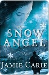 Snow Angel: A Novel