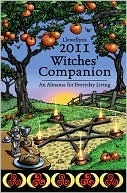 Llewellyn's 2011 Witches' Companion (Llewellyn's Witches' Companion)