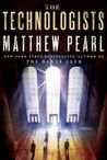 The Technologists: A Novel
