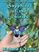 Sapphire Of The Fairies: Sword Of Heavens, Book 1