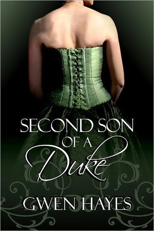 Second Son of a Duke by Gwen Hayes
