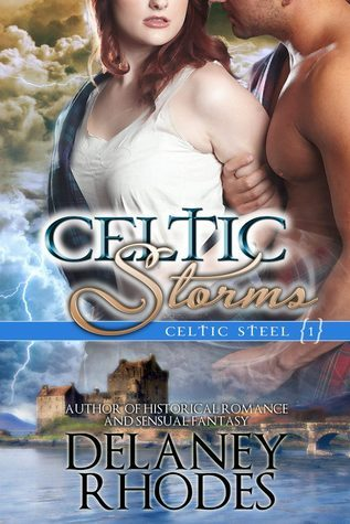 Celtic Storms (Celtic Steel, #1)