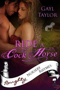 Ride A Cock Horse (Naughty Nursery Rhymes)