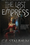 The Last Empress (The Shattered Messiah, #2)