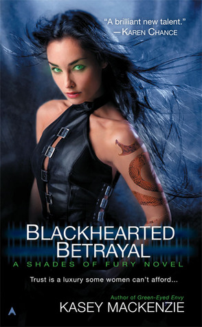 Black-hearted Betrayal by Kasey MacKenzie