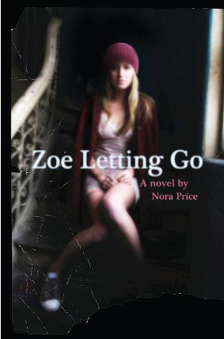 Cover of Zoe Letting Go by Nora Price