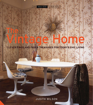 The Vintage Home by Judith Wilson