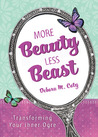 More Beauty, Less Beast: Transforming Your Inner Ogre