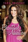 Beautiful Ambition: My Secrets to Love, Happiness &amp; Success