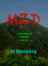The MZD: A novella of undead horror