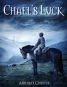 Chael's Luck (A Knights of Dorathan Novel)