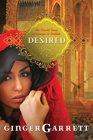Desired by Ginger Garrett