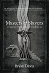 Masters & Slayers (Tales Of Starlight, #1)