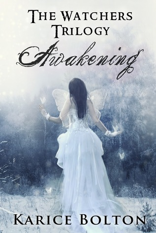 Awakening (The Watchers Trilogy #1)