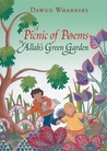 A Picnic of Poems: In Allah's Green Garden