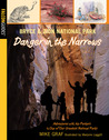 Bryce Canyon and Zion National Parks: Danger in the Narrows: A Family Journey in Two of Our Greatest National Parks