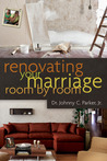 Renovating Your Marriage Room by Room